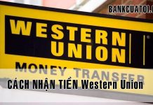cach nhan tien cach nhan tien Western Union