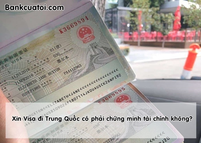 Xin visa di trung quoc co chung minh tai chinh khong