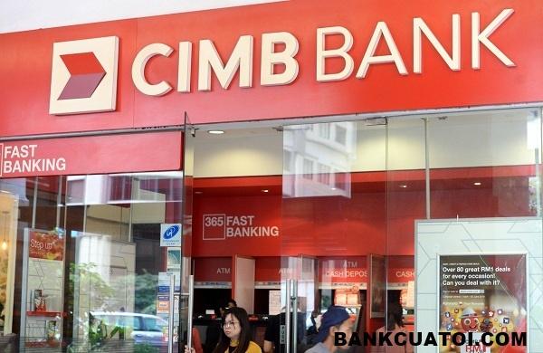 Có nên vay tiền mặt tại ngân hàng CIMB Bank không